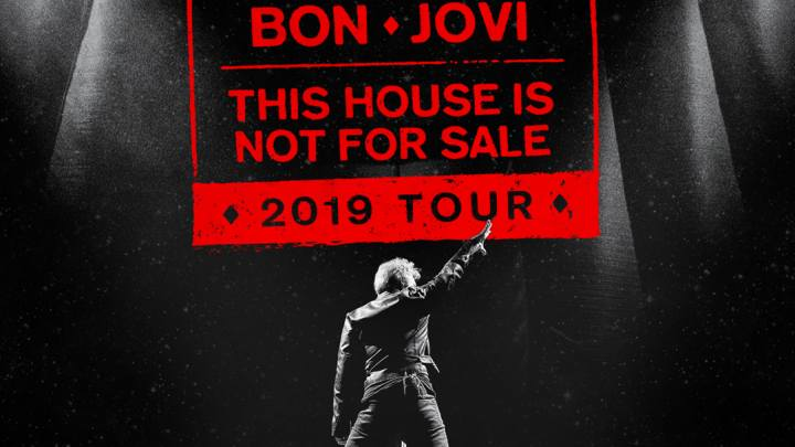 Bon Jovi This House Is Not For Sale Tour 2019 05072019 Tickets