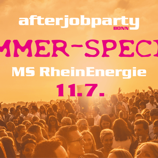 AfterJobParty 11.07. MS Rheinenergie