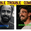 Double Trouble Comedy mit Serkan und Tobias Freudenthal
