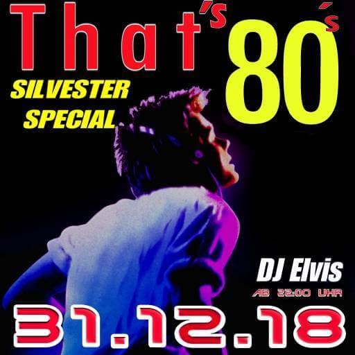 THAT'S 80 - Silvester Special Bonn