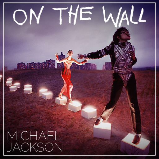 MICHAEL JACKSON. On the Wall