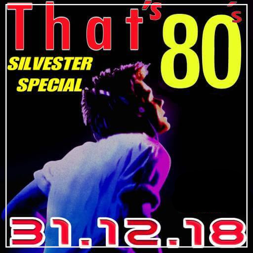 THAT'S 80 - Silvester Special